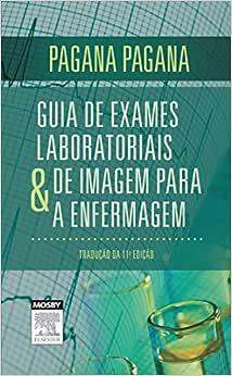 Guia de exames laboratoriais e de imagem para a enfermagem
