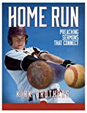 Kindle Store : Home Run: Preaching Sermons That Connect