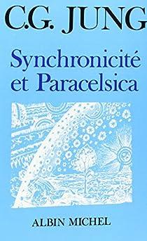 Synchronicité et Paracelsica par Jung