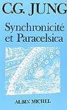 Synchronicité et Paracelsica par Carl Gustav Jung