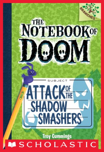 (Attack of the Shadow Smashers: A Branches Book (The Notebook of Doom #3))