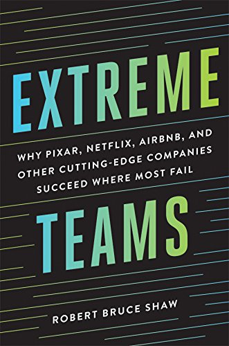 Extreme Teams - Robert Bruce Shaw