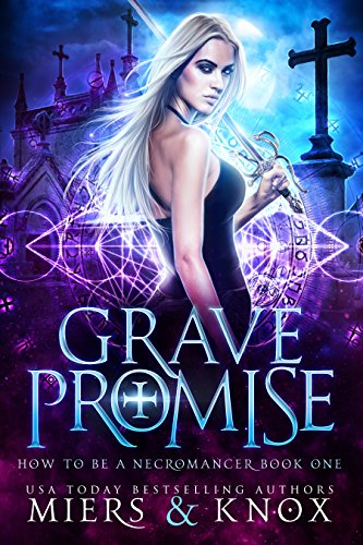 Grave promise how to be a necromancer book 1 kindle edition by grave promise how to be a necromancer book 1 by miers dd fandeluxe Image collections