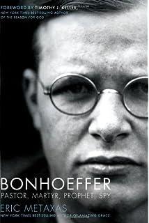 bonhoeffer pastor martyr prophet spy
