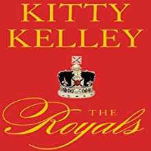 The Royals Audiobook by Kitty Kelley Narrated by Jennifer Van Dyck