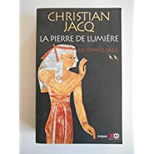 La Pierre de lumière T2 La femme sage / Jacq, Christian / Réf48826