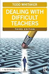 Dealing with Difficult Teachers, Third Edition (Eye on Education Books) Paperback