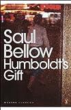 Humboldt's Gift (Penguin Modern Classics)