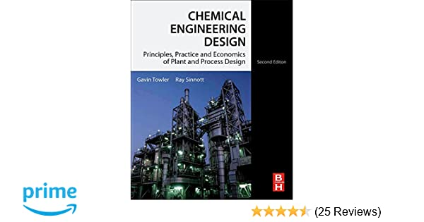Chemical engineering design second edition principles practice chemical engineering design second edition principles practice and economics of plant and process design gavin towler phd r k sinnott 9780080966595 fandeluxe Image collections