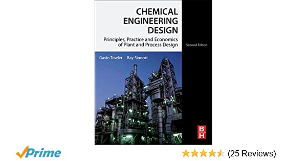 Chemical engineering design second edition principles practice chemical engineering design second edition principles practice and economics of plant and process design gavin towler phd r k sinnott 9780080966595 fandeluxe