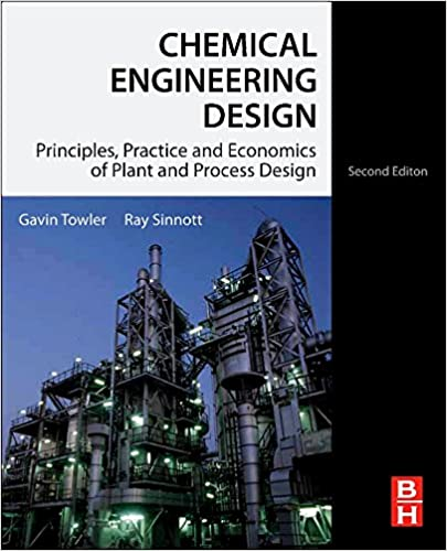 Chemical engineering design second edition principles practice chemical engineering design second edition principles practice and economics of plant and process design 2nd edition fandeluxe