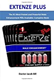 EXTENZE PLUS: The #1 Most Potent and Powerful Male Enhancement Pills Available :
