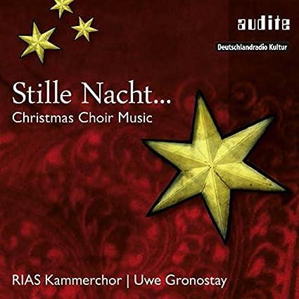 Stille Nacht... - Christmas Choir Music