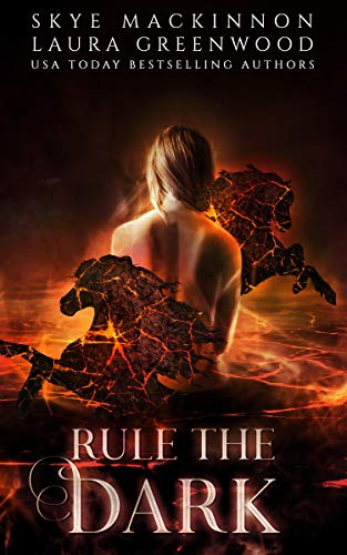Rule the Dark Laura Greenwood Skye MacKinnon Seven Wardens Reverse Harem