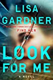 img - for Look for Me (A D.D. Warren and Flora Dane Novel) book / textbook / text book