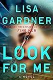 Look for Me (A D.D. Warren and Flora Dane Novel) by  Lisa Gardner in stock, buy online here