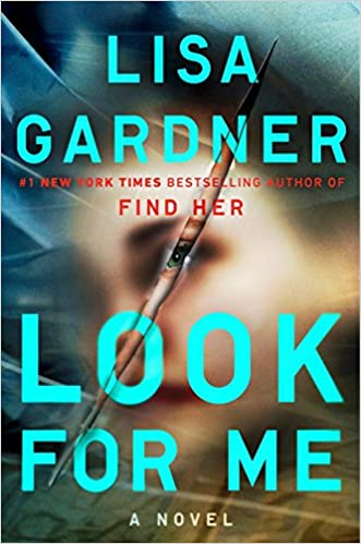 Amazon.com: Look For Me (D. D. Warren) (9781524742058): Lisa Gardner: Books