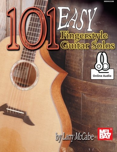 Fingerstyle Solo Guitar (101 Easy Fingerstyle Guitar Solos: With Online Audio)
