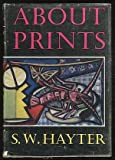 About Prints, Stanley W. Hayter, 0192114212