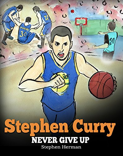 50eed54f446 Book Cover of Stephen Herman - Stephen Curry  Never Give Up. A Boy Who