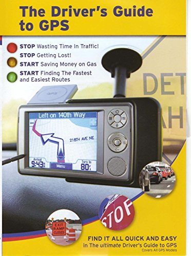 The Driver's Guide to GPS (Gps Instructional Dvds)