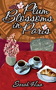 Plum Blossoms in Paris by [Hina, Sarah]