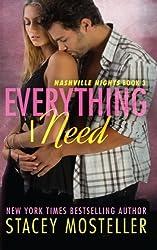 Everything I Need (Nashville Nights) (Volume 3)