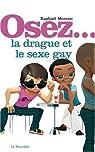 Osez... la drague et le sexe gay par Moreno
