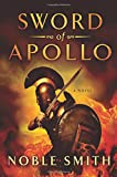 Sword of Apollo: A Novel