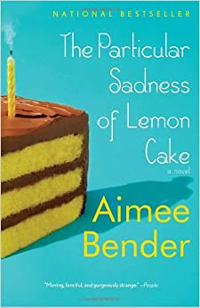 Image result for the particular sadness of lemon cake