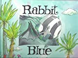 Rabbit Blue, Marie-Louise Gay, 0773727507
