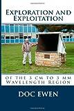 Exploration and Exploitation, Harold I. Ewen and Doc Ewen, 1491017295