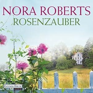 Rosenzauber (BoonsBoro-Trilogie 1) Hörbuch