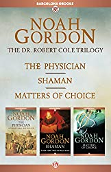 The Cole Trilogy: The Physician, Shaman, and Matters of Choice