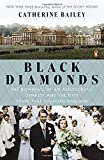 Black Diamonds: The Downfall of an Aristocratic Dynasty and the Fifty Years That Changed England