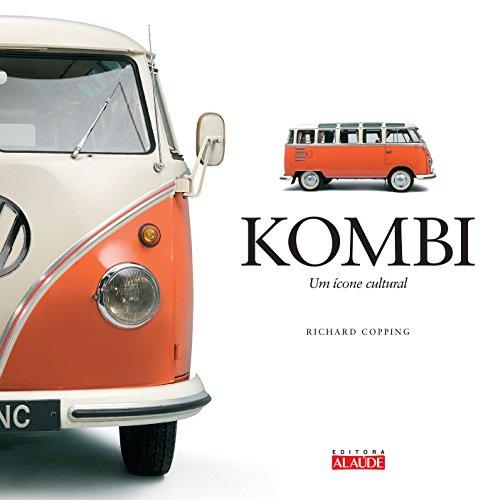 Kombi. Um Ícone Cultural