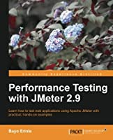 Performance Testing With JMeter 2.9 Front Cover