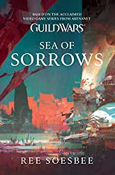 Sea of Sorrows (Guild Wars Book 3)
