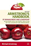 img - for Armstrong's Handbook of Management and Leadership: Developing Effective People Skills for Better Leadership and Management book / textbook / text book