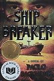 Ship Breaker (Turtleback School & Library Binding Edition)