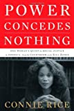 Power Concedes Nothing, Connie Rice, 1416575006