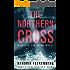 The Northern Cross (A Baltic Sea Crime Novel Book 2)