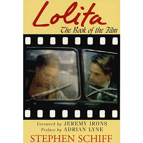 Lolita (The Book of the Film) Applause Books Series Softcover Written by Stephen Schiff- Pack of - Lolita Series