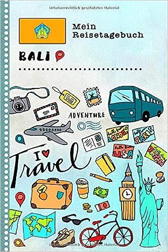 Bali Mein Reisetagebuch: Kinder Reise Aktivitätsbuch zum