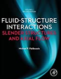 img - for Fluid-Structure Interactions: Volume 2, Second Edition: Slender Structures and Axial Flow book / textbook / text book