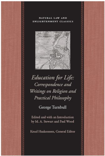 Education For Life: Correspondence and Writings on Religion and Practical Philosophy (Natural Law Paper)