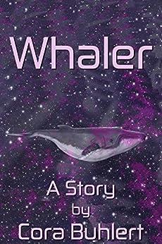 Whaler (English Edition) por [Buhlert, Cora]