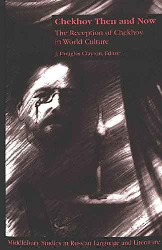 Chekhov Then and Now (Middlebury Studies in Russian Language and Literature) by Brand: Peter Lang International Academic Publishers