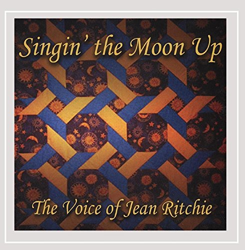 singin-the-moon-up-the-voice-of-jean-ritchie