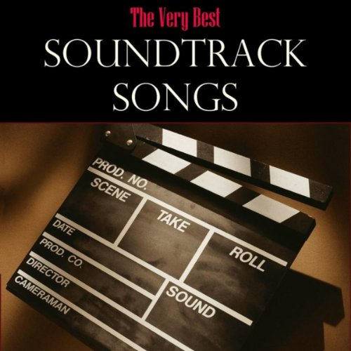 The Very Best Soundtrack Songs